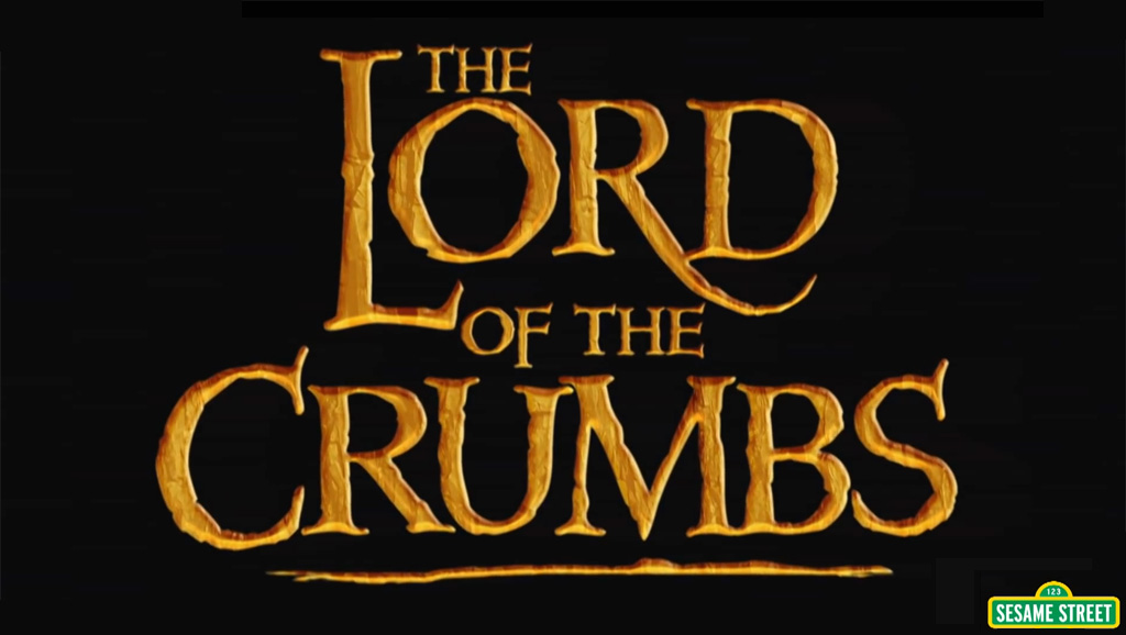 The Lord of the Crumbs